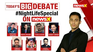 NewsX Special: What next for India's night life | NewsX - NEWSXLIVE