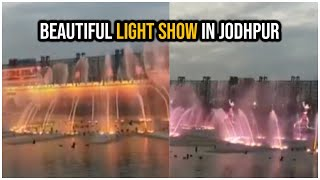 Beautiful LIGHT SHOW In Jodhpur (Rajasthan State) | TFPC - TFPC