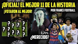 ????¡EL MEJOR ONCE DE LA HISTORIA! POR FRANCE FOOTBALL · MESSI, CRISTIANO RONALDO, MARADONA...