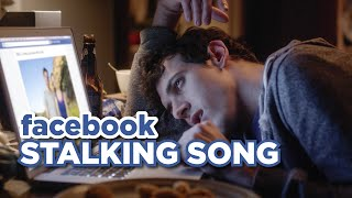 Facebook Stalking Your More Successful Friends (Music Video)
