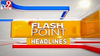 Flash Point : Telugu News Headlines - TV9 - TV9