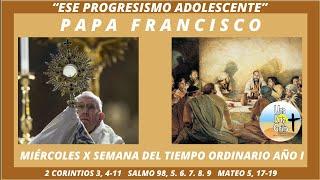 COMENTARIO DEL PAPA FRANCISCO A MATEO 5,17-19. MIÉRCOLES X SEMANA DEL TIEMPO ORDINARIO AÑO I.