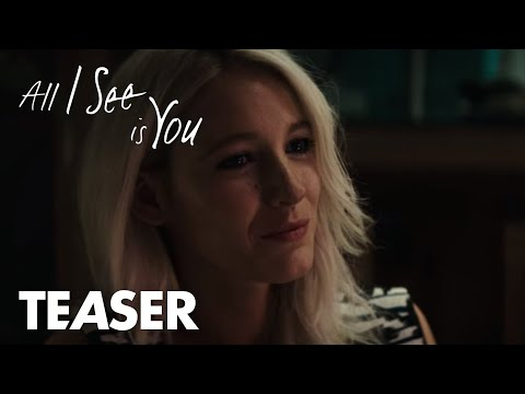 All I See Is You | Did You Love Me More Before? | In Theaters October 27