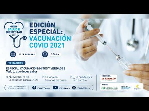 Foro Salud & Bienestar - Edición Especial: Vacunación COVID 2021