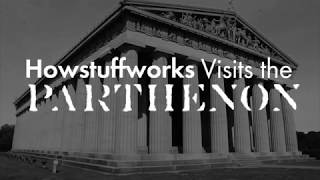 HowStuffWorks Visits The Parthenon