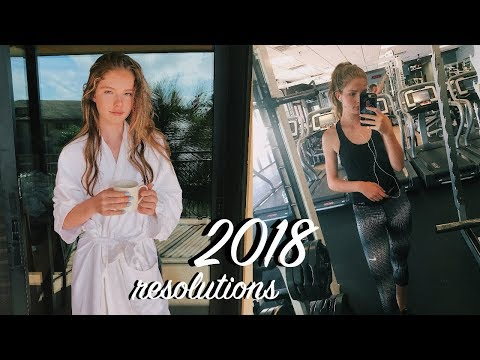2018 resolutions/goals | how to have the best 2018