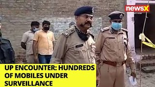 UP encounter: hundreds of mobiles under surveillance |NewsX - NEWSXLIVE