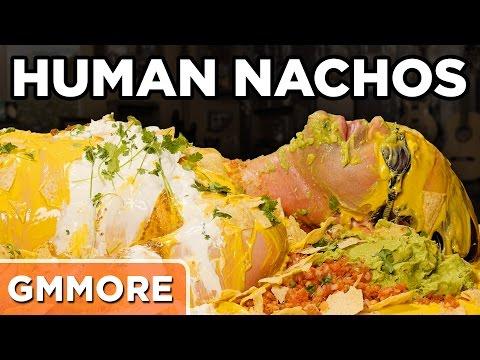 Eating Human Nachos