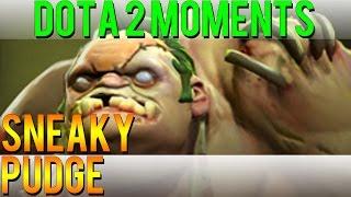 Dota 2 Moments - Sneaky Pudge