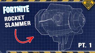 Fortnite Rocket Slammer Pt. 1
