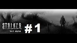 Stalker - Lost Alpha Walkthrough Playthrough - part 1 (Good Morning)