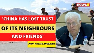 China has lost trust of its neighbours & friends| Former US State Dept Offical | NewsX - NEWSXLIVE