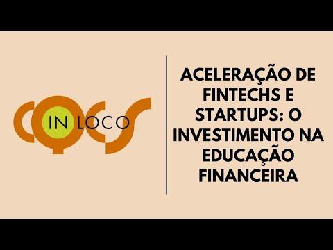 Imagem post: Aceleração de fintechs e startups: o investimento na educação financeira