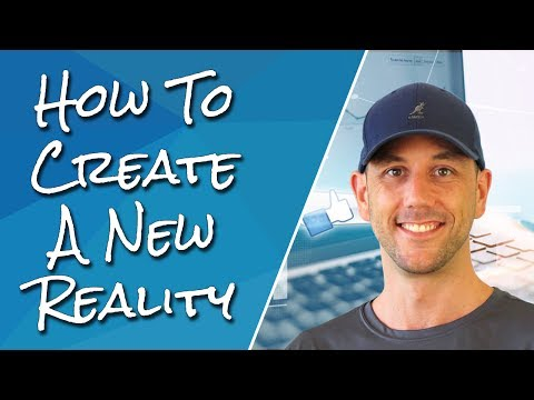 How To Create A New Reality - The Three Actions Ready To Reach The Next Level In Your Business!