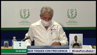 Conferencia de Prensa del MINSAP | Actualización del enfrentamiento a la COVID 19 en Cuba - 23/05/20