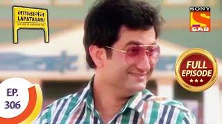 Ep 306 - Will Pappu Ditch Sureeli? - Lapataganj - Full Episode - SABTV