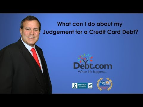 What Can I do About my Judgement For a Credit Card Debt?