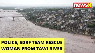 Jammu's Tawi in spate | Police & SDRF's brave rescue operation | NewsX - NEWSXLIVE