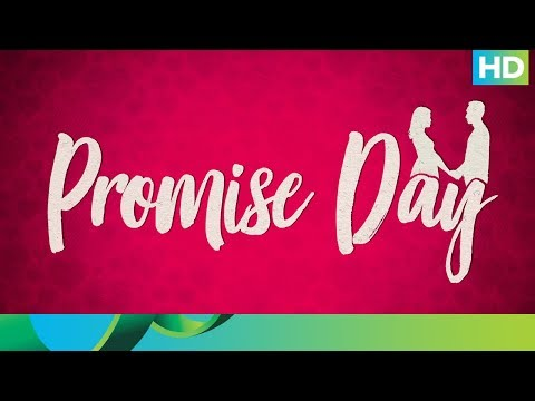 Week of Love | A day to make promises