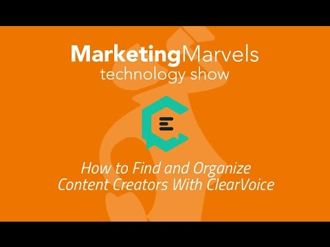 Marketing Marvels: How to Find and Organize Content Creators With ClearVoice