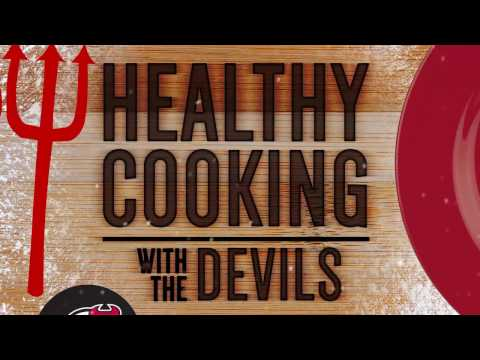Healthy Cooking with the Devils, Episode 3