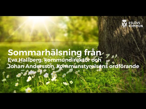 Sommarhälsning från Eslövs kommun 2019