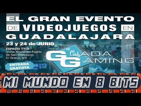 GUADA GAMING - EL GRAN EVENTO DE VIDEOJUEGOS - GUADALAJARA