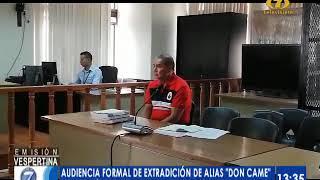 Inicia audiencia formal de extradición de 'Don Came'