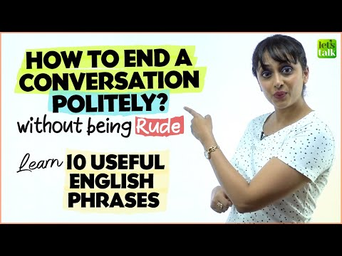 How To End A Conversation Without Being Rude? 🙏 10 Useful Polite English Phrases