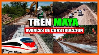 ASÍ AVANZÓ LA CONSTRUCCIÓN DEL TREN MAYA DURANTE EL ÚLTIMO MES | 2021