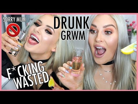DRUNK AF GRWM & Sally Jo ?? Feat. Terrible Singing & Dancing