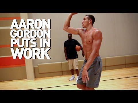 Aaron Gordon Puts in Work