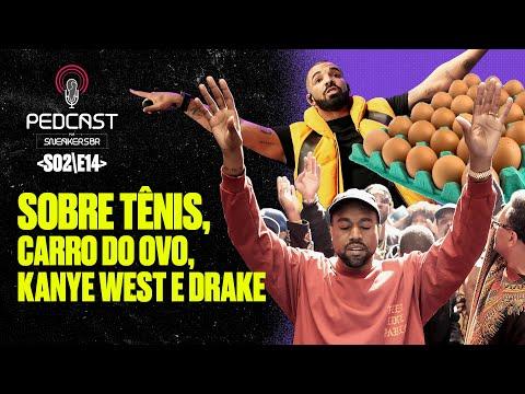 PedCast Por SneakersBR | S02E14: Sobre tênis, Carro do Ovo, Kanye West e Drake
