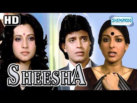Sheesha {HD} - Mithun Chakraborty | Moon Moon Sen | Vijayednra Ghatge | Mallika Sarabai