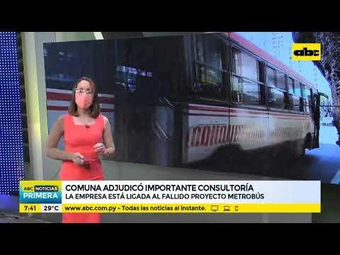 Comuna asuncena adjudicó importante consultoría a empresa ligada al fallido proyecto metrobús