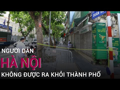 Khn: Ngi dân Hà Ni c yêu cu tuyt i không ra khi thành ph | VTC Now