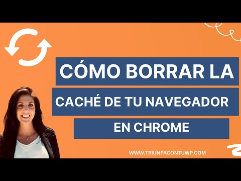 ➤ Cómo borrar  LA CACHE DE TU NAVEGADOR en Chrome 🔁