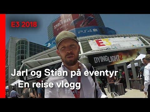 Jarl og Stian sjekker E3 2018