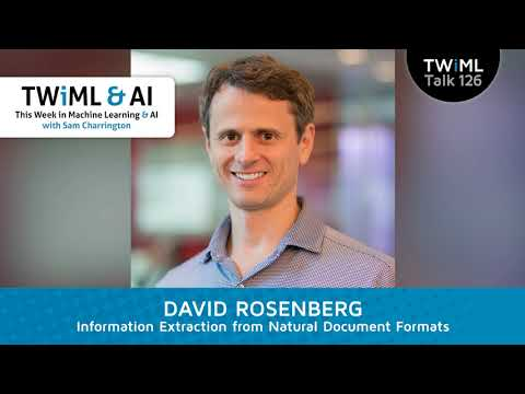 David Rosenberg Interview - Information Extraction from Natural Document Formats