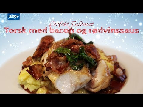 Torsk med bacon og rødvinssaus - Julefristelser med Lerøy
