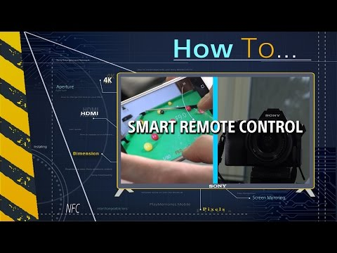 How to: Use the Sony PlayMemories Smart Remote Control app