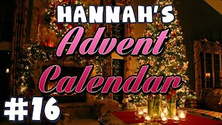 Hannah's Advent Calendar 2014 - Day 16