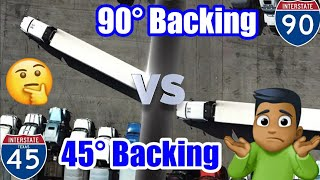 45 Degree VS 90 Degree Truck Backing and When To Use It