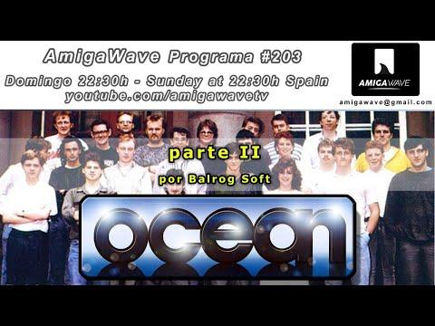 AmigaWave #203. La historia de Ocean Software, parte II, por Balrog Soft.
