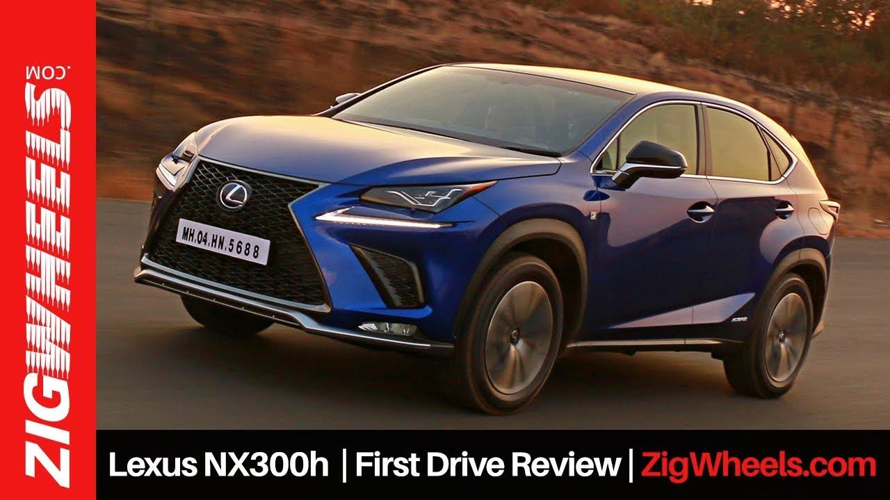 Lexus NX300h | First Drive Review | ZigWheels.com