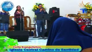 Culto de la Iglesia Central Camino de Santidad (09/03/2021)