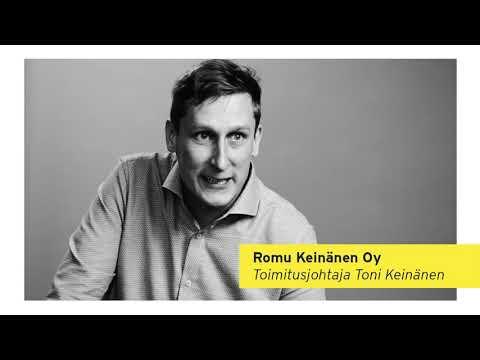 Romu Keinänen Oy on metallinkierrätykseen erikoistunut perheyritys, joka perustettiin vuonna 1998 'mies ja pakettiauto' konseptilla, mutta 20 vuodessa se on kasvanut liikevaihdoltaan 40 miljoonan euron suuruiseksi yritykseksi. Yrityksen liikeidea on kerätä romumetallia niin yrityksiltä että yksityishenkilöiltä 500km:n säteeltä pääkaupunkiseudusta. Yrittäjä Toni Keinänen.