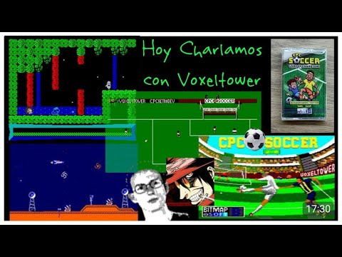 Hoy Charlamos con Voxeltower