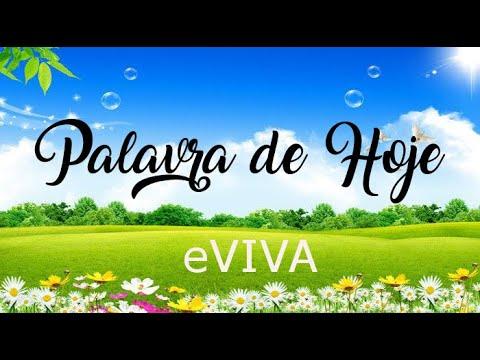 PALAVRA DE HOJE 07 DE FEVEREIRO eVIVA MENSAGEM MOTIVACIONAL PARA REFLEXÃO DE VIDA - BOM DIA!