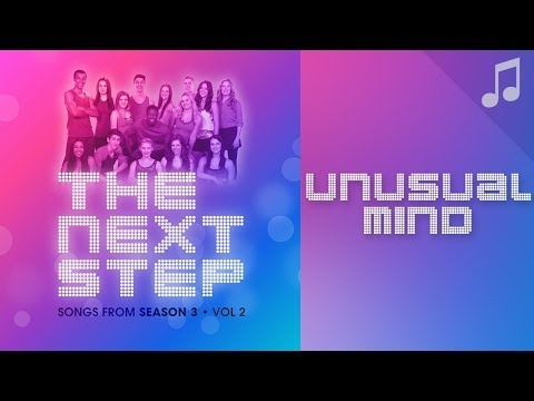 """""""Unusual Mind"""" - Songs from The Next Step"""